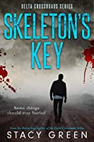 Skeleton's Key (Delta Crossroads Trilogy)