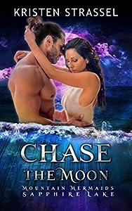 Chase the Moon: Mountain Mermaids
