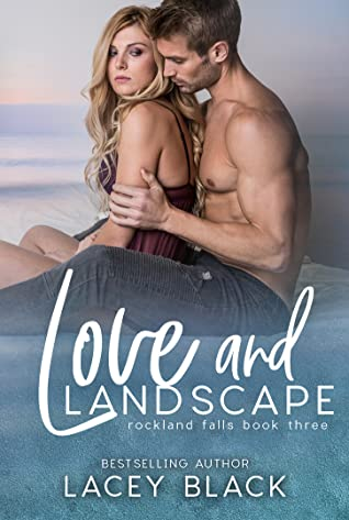 Love and Landscape (Rockland Falls Book 3)