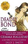 Deadly Bond (Jamie Bond #6)