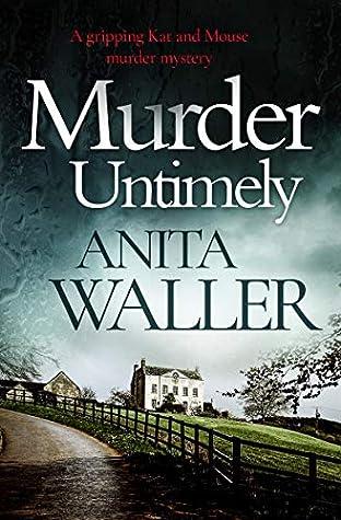 Murder Untimely by Anita Waller