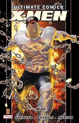Ultimate Comics: X-Men, Volume 2