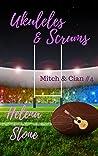 Ukuleles & Scrums (Mitch & Cian #4)