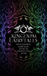 Kingdom of Fairytales: After the happily ever afters - a Kingdom of Fairytales Prequel