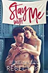 Stay with Me (Diamond in the Rough #3)