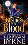 The Business of Blood (The Fiona Mahoney Mysteries, #1)