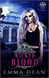 Wicked Blood (University of Morgana: Academy of Enchantments and Witchcraft #5)