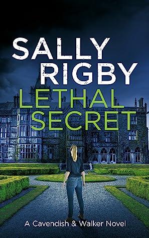 Lethal Secret (A Cavendish & Walker Novel, #4)