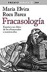 Fracasología: España y sus élites: de los afrancesados a nuestros días