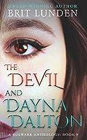 The Devil and Dayna Dalton (Bulwark Anthology, #9)