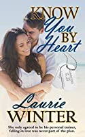 Know You By Heart (Warriors of the Heart Book 5)