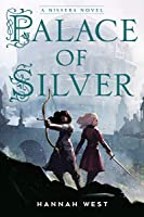 Palace of Silver (The Nissera Chronicles #3)