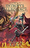 Entropy's Allegiance (Magic of the Old Arts, #1)