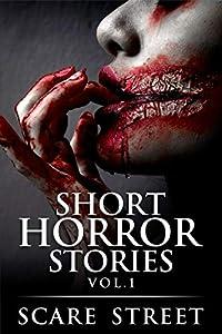 Short Horror Stories Vol. 1
