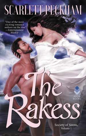 The Rakess (Society of Sirens, #1)