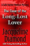 The Case of the Long-Lost Lover (Safe Harbor Medical Mysteries Book 4)