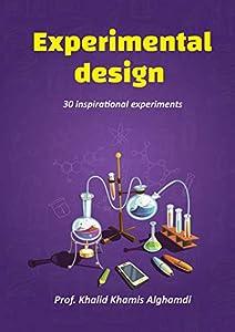 Experimental design. ( English Edition): 30 inspirational experiments