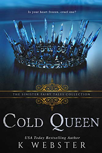 Cold Queen - K. Webster