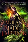 Mulan and the Jade Emperor (Once Upon a Spell: Legends #1)