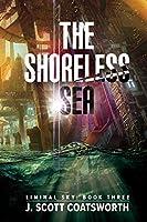 The Shoreless Sea (Liminal Sky, #3)