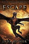 Escape (Rise of the Black Dragon #1)