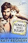 Nome-o Seeks Juliet (Odds-Are-Good, #2)