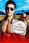 My Valdez Valentine (Odds-Are-Good, #4)