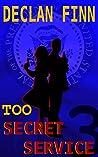 Too Secret Service: Part Three