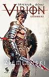 Virion. Szermierz (Imperium Achai, #4)