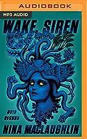 Wake, Siren: Ovid Resung