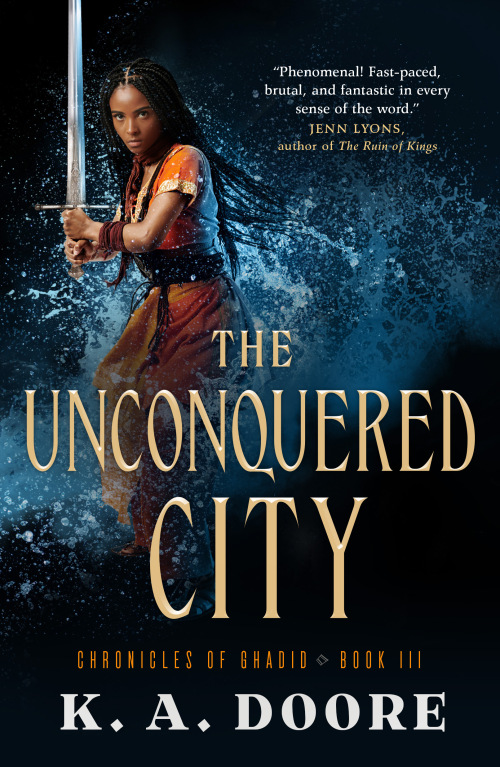 The Unconquered City (Chronicles of Ghadid, #3)