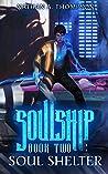 Soul Shelter (Soulship, #2)