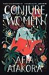 Conjure Women: A ...