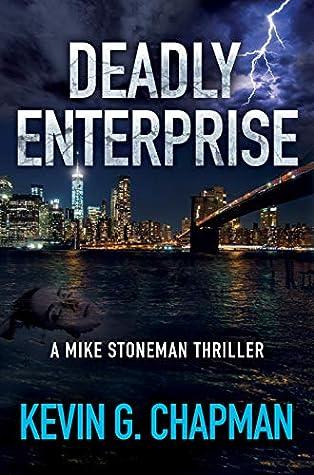 Deadly Enterprise (Mike Stoneman #2)