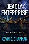 Deadly Enterprise (Mike Stoneman #2)