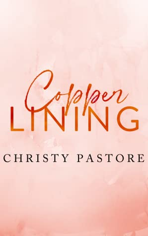 Copper Lining (The Cardwell Family Series, #3)