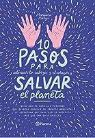 10 pasos para alinear la cabeza y el corazón y salvar el planeta