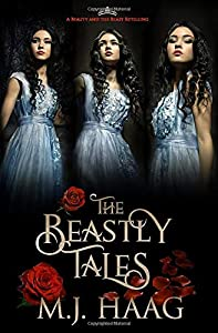 The Beastly Tales: The Complete Collection: Books 1 - 3