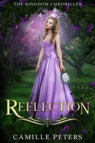Reflection (The Kingdom Chronicles, #4)