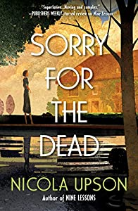 Sorry for the Dead (Josephine Tey #8)