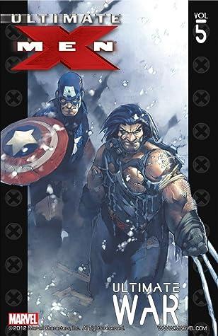 Ultimate X-Men, Vol. 5: Ultimate War