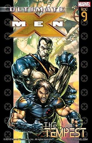 Ultimate X-Men, Vol. 9: The Tempest