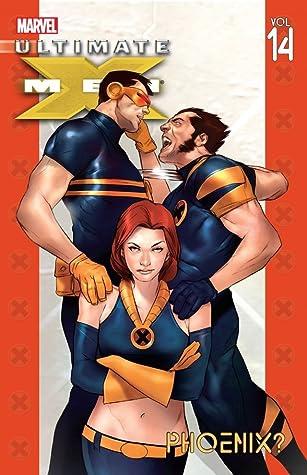 Ultimate X-Men, Vol. 14: Phoenix?