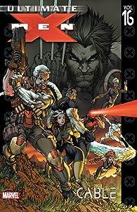 Ultimate X-Men, Vol. 16: Cable