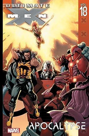 Ultimate X-Men, Vol. 18: Apocalypse