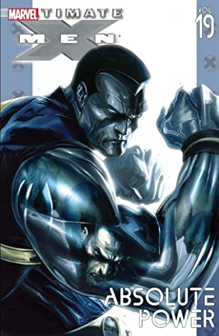 Ultimate X-Men, Vol. 19: Absolute Power