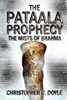 The Mists of Brahma (The Pataala Prophecy, #2)