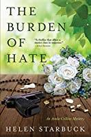 The Burden of Hate (The Annie Collins Mystery Series)