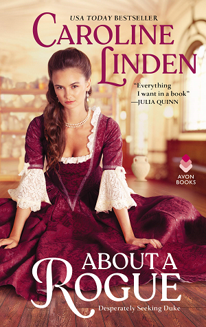 About a Rogue (Desperately Seeking a Duke, #1)