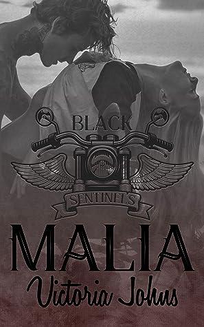 Malia (Black Sentinels MC Series #3)